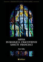Missa in Basilica Cracoviensi sancti Francisci