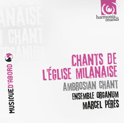 Chants de l'église Milanaise: Ambrosian chant