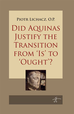 Did Aquinas Justify the Transition from 'is' to 'ought'?